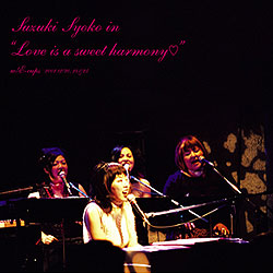 """Love is a sweet harmony"" Album Cover"